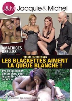 Les Blackettes Aiment la Queue Blanche (2014)