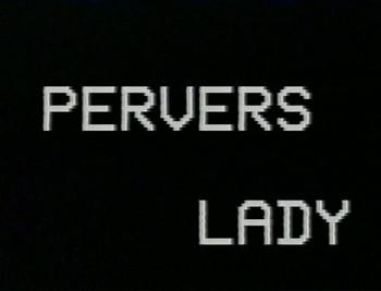 Pervers Lady (1980's)